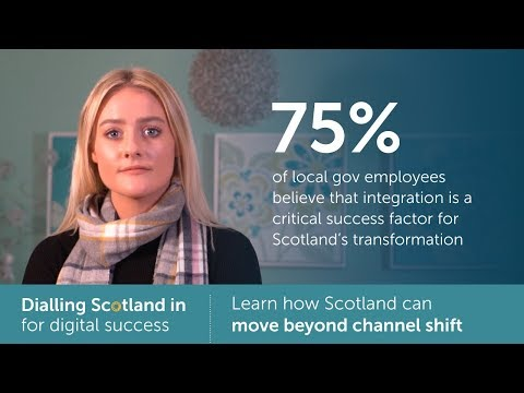 Moving beyond channel shift  |  Dialling Scotland in for digital success