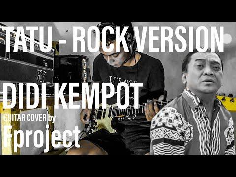 didi-kempot-tatu-versi-rock-cover-by-fproject