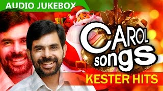 Superhit Malayalam Carol Songs Sung By Kester | Kester Hits [ 2015 ]