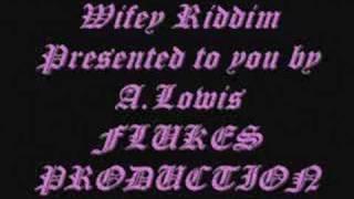 Flukes-Wifey Riddim(instrumental)