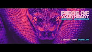 Baixar Meduza - Piece of Your Heart feat. Goodboys (Gabriel Boni Bootleg)