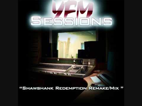 YFM Sessions - Shawshank Redemption Theme Remake/Mix