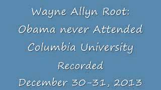 Obama never attended Columbia University.....