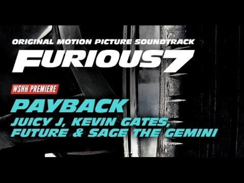 Payback - Juicy J feat. Kevin Gates Future Sage The Gemini lyrics