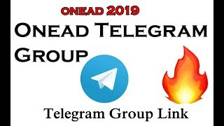 OneAD 2019 Onead Telegram Group join Link. Any dout and Update This group  🔥 🔥 🔥