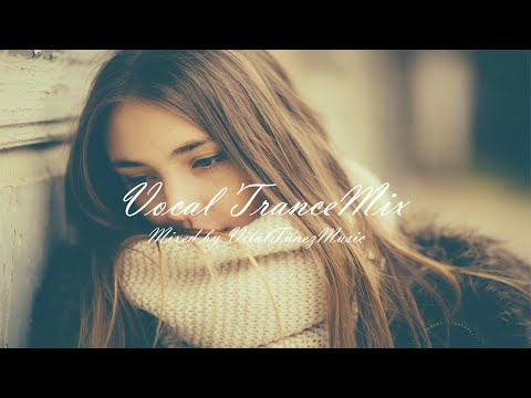 ♫ Beautiful & Melodic Vocal Trance Mix l March 2015 (Vol. 23) ♫