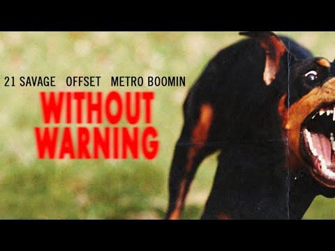 Metro Boomin, Offset & 21 Savage - Without Warning (Full Mixtape)