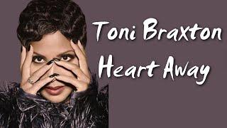 "toni ft birdman ""heart away"" lyrics hardaway remix"