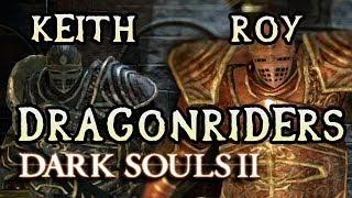 Dark Souls 2 PC: DRAGONRIDER TWINS vs SWORDSMAN! (#15)