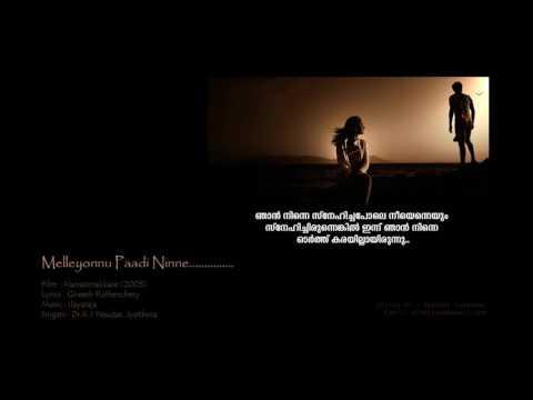Melleyonnu Paadi Ninne..........Manassinakkare (2003)