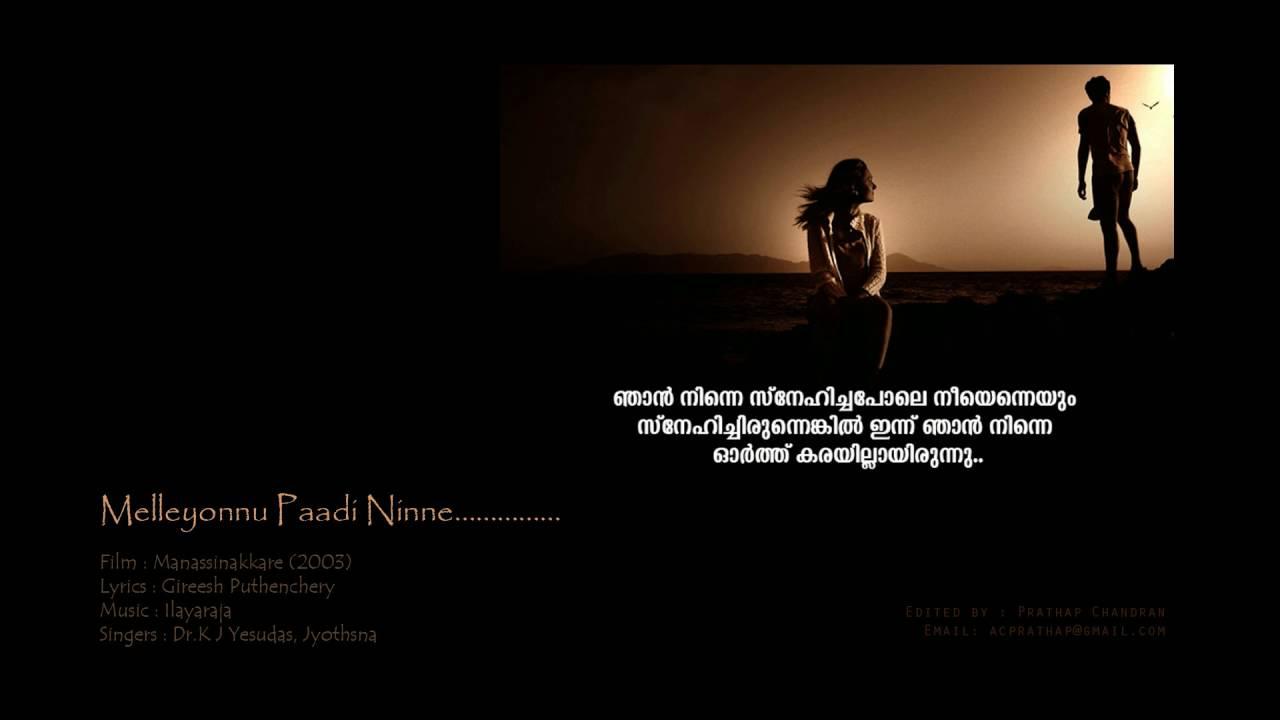 Melleyonnu Paadi Ninne..........Manassinakkare (2003