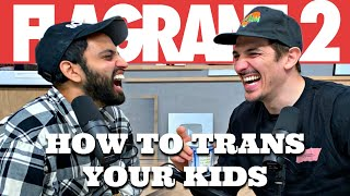 How To Trans Your Kid | Flagrant 2 with Andrew Schulz and Akaash Singh