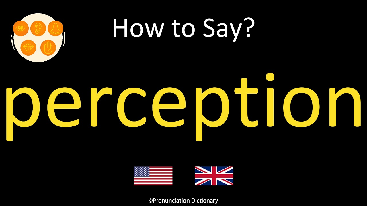How to Pronounce perception  British Accent & American Accent
