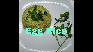 Egg Rice || Egg Fried Rice || Simple And Quick Breakfast Recipe
