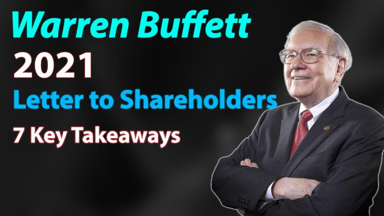 Warren Buffett S 2021 Letter To Berkshire Hathaway Shareholders Highlights Brk Performance Youtube