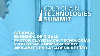 Sesión 4: Enmienda de Kigali: factor clave hacia tecnologías y políticas ambientalmente amigables
