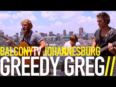 GREEDY GREG - AFRIQUE (BalconyTV)