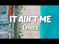 Kygo, Selena Gomez - It Ain't Me (Lyrics) video & mp3