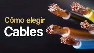 Cómo elegir un cable - Sección, voltaje y cantidad de conductores