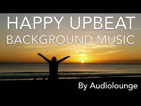 Happy Upbeat Background Music (Fun Royalty Free Stock Music 2016)