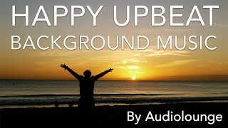 Happy Upbeat Background Music (Fun Royalty Free Stock Music 2015)