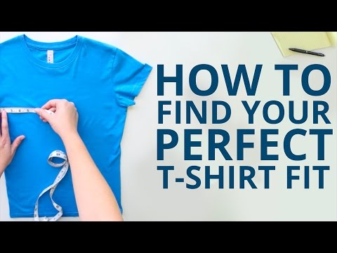 How To Find Your Perfect T-shirt Fit!