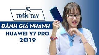 Trên tay Huawei Y7 Pro - Có thật sự Pro!!?