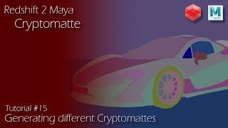 Redshift 2 Maya - Tutorial #15 - Cryptomatte AOV