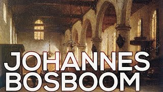 Johannes Bosboom: A collection of 108 works (HD)
