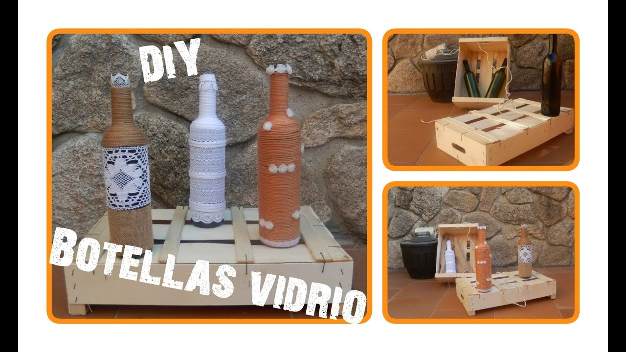 Diy c mo decorar botellas de vidrio wine bottles - Como decorar botellas de vidrio ...