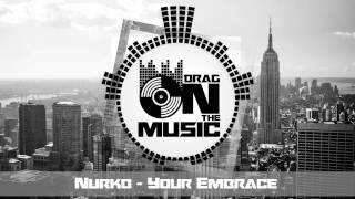 【Trap】Nurko - Your Embrace