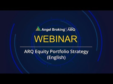 ARQ Equity Portfolio Strategy (English) by Vaibhav Agrawal | Angel Broking