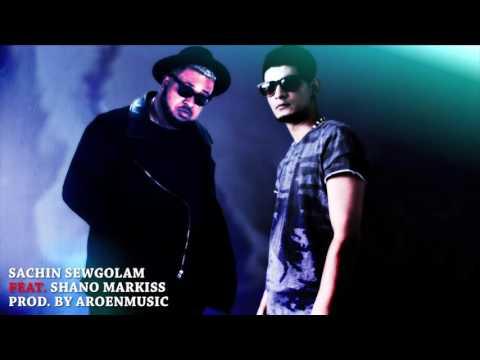 Sachin Sewgolam 'Sarma ke' Ft. Shano Markiss (prod. Aroenmusic)