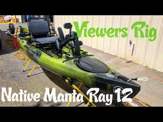 Viewers Rigs: Custom Native Manta Ray 12 Propel