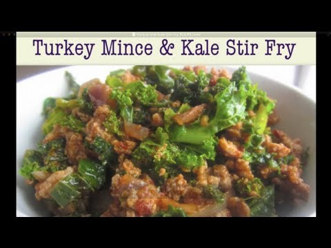 Turkey Mince and Kale Stir Fry (Healthy Recipe) - YouTube