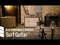 Capture de la vidéo Eric Valentine's Electric Guitars — Surf Guitar