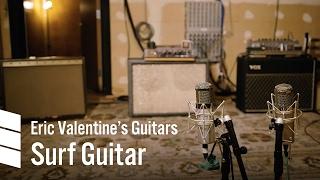 �������� ���� Eric Valentine's Electric Guitars — Surf Guitar ������