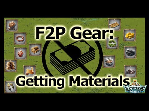 Getting Gear Materials - F2P Gear - Lords Mobile