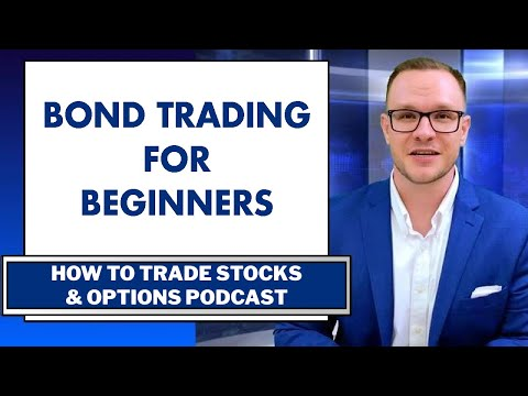 How to Trade Bonds: Bond Trading with Options For Beginners