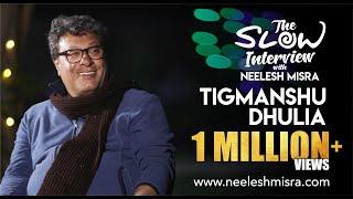 """Irrfan mera sabse acha dost hai"" Tigmanshu Dhulia: | The Slow Interview With Neelesh Misra"
