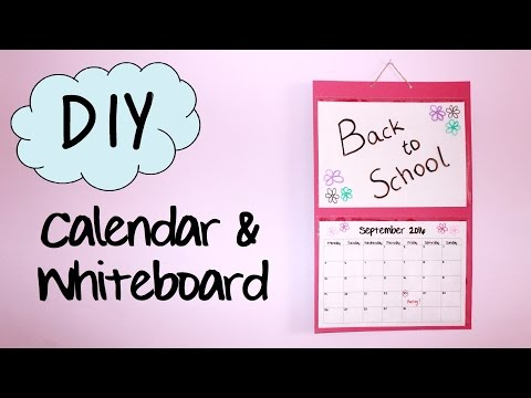 DIY Calendar & Whiteboard | Back to School DIY #1