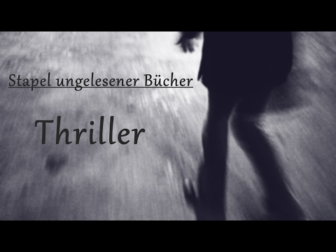 [Stapel ungelesener Bücher] Thriller   Teil 2