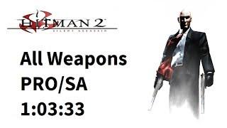 Hitman 2 speedrun - All Weapons - Silent Assassin - 1:03:33