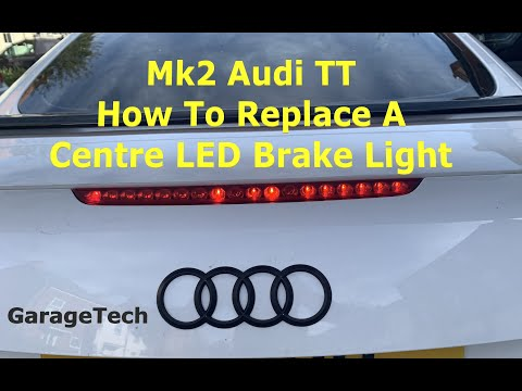 How To Replace The Centre Brake Light Audi TT Mk2