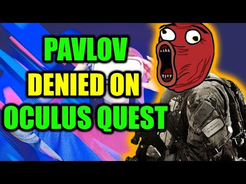 Oculus Quest Pavlov VR DENIED on Oculus Store   Bad Oculus Week