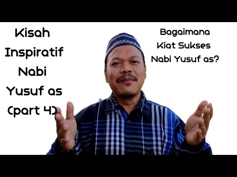 Kisah Inspiratif Nabi Yusuf as part 4 from YouTube · Duration:  9 minutes 59 seconds