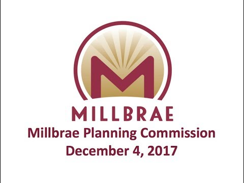 Millbrae Planning Commission - December 4, 2017