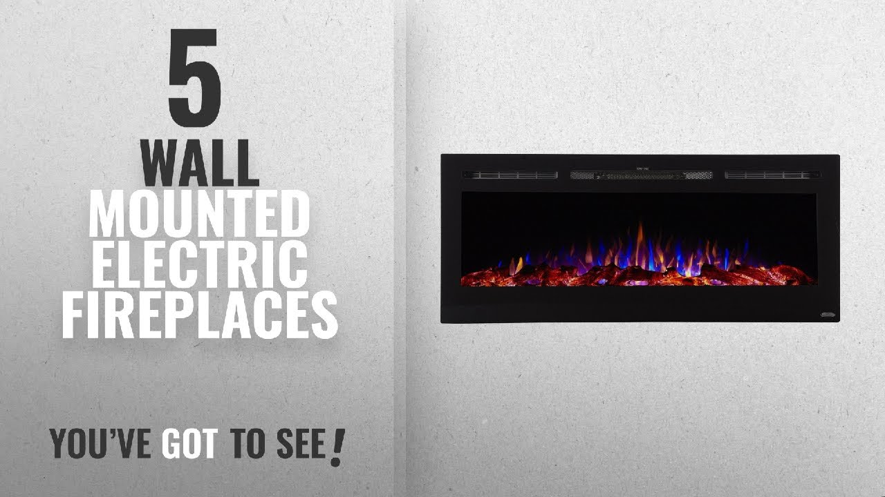 Top 10 Wall Mounted Electric Fireplaces 2018 New Popular Youtube