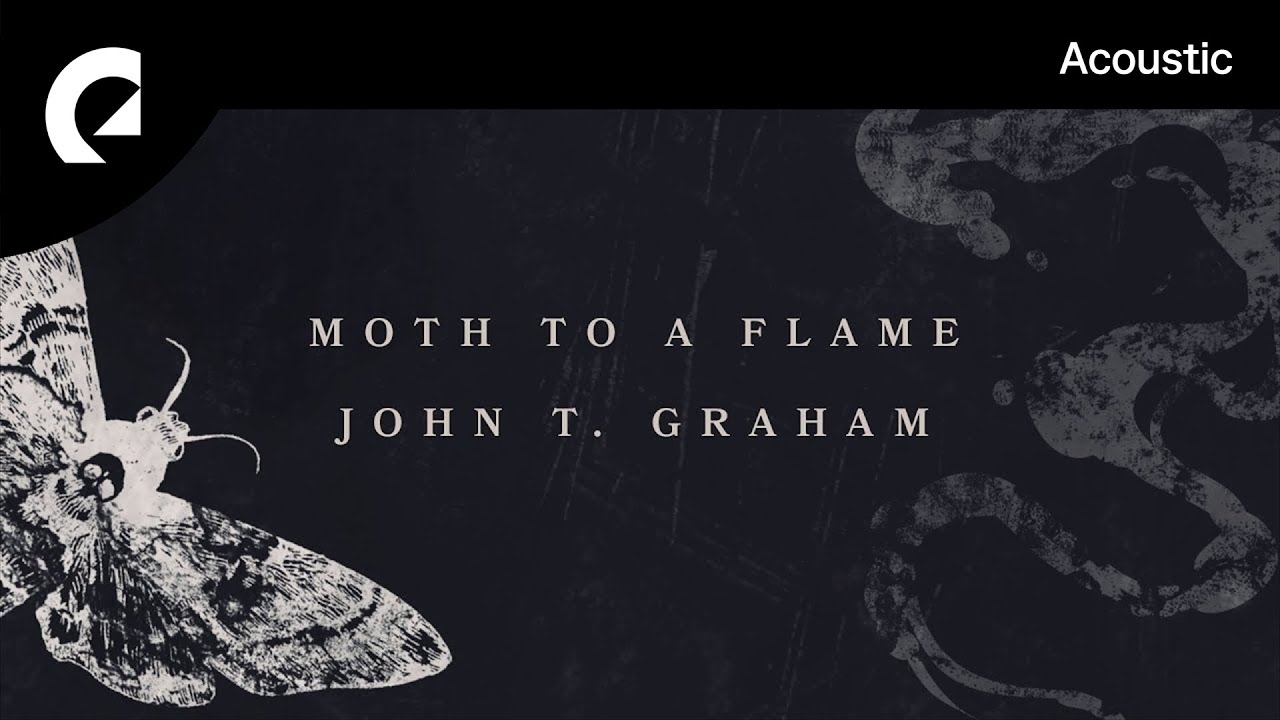 Download John T. Graham - Like a Moth To a Flame