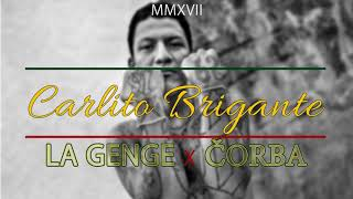 LaGenge x Čorba - Carlito Brigante